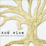 Xoe Wise - Archive Of Illusions