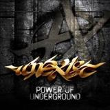 Unexist - Power Of Underground