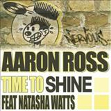 Aaron Ross - Time To Shine