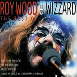 Roy Wood - Best Of Roy Wood & Wizzard