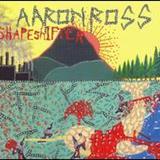 Aaron Ross - Shapeshifter