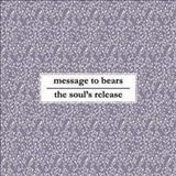 Message to Bears - Split
