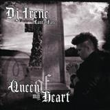 DJ Irene - Queen Of My Heart