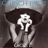 Guesch Patti - Gobe