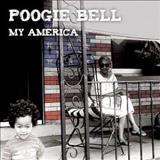 Poogie Bell - My America