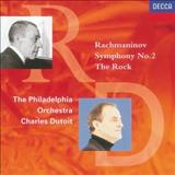 Philadelphia Orchestra - Rachmaninov: Symphony No.2/The Rock