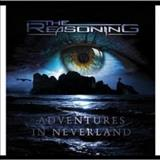 The Reasoning - Adventures In Neverland