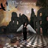 The Reasoning - Dark Angel