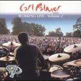Carl Palmer - Working Live, Vol. 2