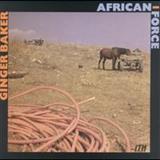 Ginger Baker - African Force