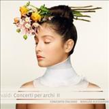 Antonio Vivaldi - Vivaldi: Concerti Per Archi Ii