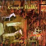 Ginger Baker - Horses & Trees