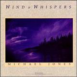 Michael Jones - Wind And Whispers