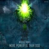Wasted Mind - More Powerful Than God