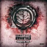 Wasted Mind - Despite You