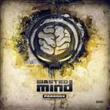 Wasted Mind - Paradox