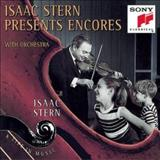 Isaac Stern - Encores With Orchestra