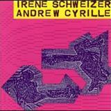 Irène Schweizer - Irene Schweizer & Andrew Cyrille