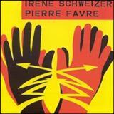 Irène Schweizer - Irène Schweizer & Pierre Favre [Live]