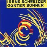 Irène Schweizer - Schweizersommer, &Quot;Der Regen Fliesst Von Oben Nach Unten&Quot;