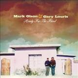 Mark Olson And Gary Louris  - Ready For The Flood
