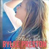 Rylee Preston - First Date
