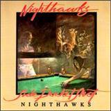 The Nighthawks - Side Pocket Shot