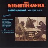 The Nighthawks - Jacks & Kings