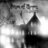 Prison of Mirrors - Manning The Galleys