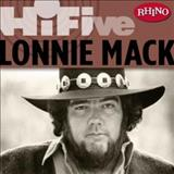 Lonnie Mack - Rhino Hi-Five: Lonnie Mack