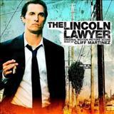 Cliff Martinez - The Lincoln Lawyer (Original Motion Picture Score)