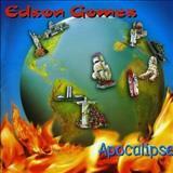 Edson Gomes -  Edson Gomes - Apocalipse