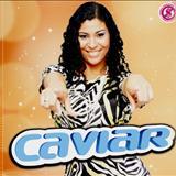 Caviar Com Rapadura - Caviar Com Rapadura