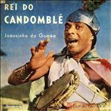 HINOS DA UMBANDA - Joãosinho Da Goméa Rei Do Candomblé - 196X - Joãosinho Da Goméa