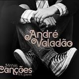 Andre Valadão - Minhas Canções na Voz de André Valadão
