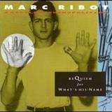Marc Ribot - Requiem For Whats His Name