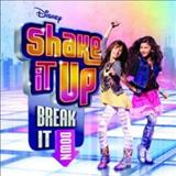 Filmes - Shake It Up: Break It Down (Soundtrack From The Tv Series)