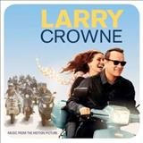 Filmes - Larry Crowne (Music From The Motion Picture)