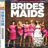 Filmes - Bridesmaids (Original Motion Picture Soundtrack)