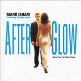 Mark Isham - Afterglow