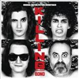 Filmes - Killing Bono (Original Motion Picture Soundtrack)