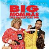 Filmes - Big Mommas: Like Father, Like Son (Music From The Motion Picture)