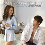 Filmes - No Strings Attached  (Music From The Motion Picture)