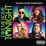 Filmes - Take Me Home Tonight (Motion Picture Soundtrack)