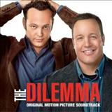 Filmes - The Dilemma (Original Motion Picture Soundtrack)