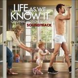 Filmes - Life As We Know It (Original Motion Picture Score)