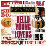 Filmes - Celebrate Broadway Volume 5: Hello Young Lovers
