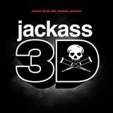 Filmes - Jackass 3D (Music From The Motion Picture)