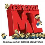 Despicable Me - Despicable Me (Original Motion Picture Soundtrack)