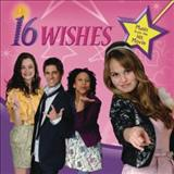 Filmes - 16 Wishes (Music From The Hit Movie)
